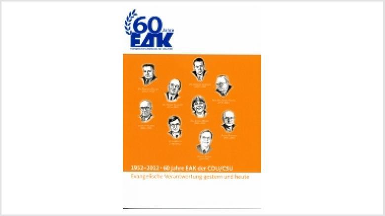 60 Jahre EAK der CDU/CSU