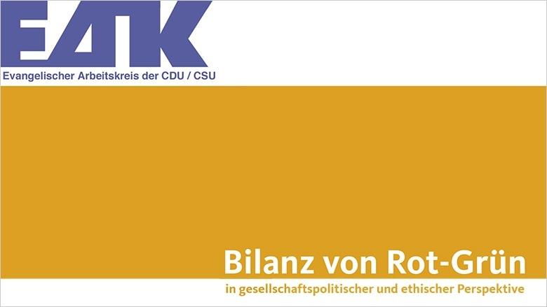 Bilanz von Rot-Grün in gesellschaftspolitischer und ethischer Perspektive